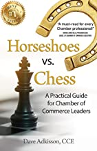 Horseshoes vs. Chess: A Practical Guide for Chamber of Commerce Leaders