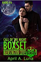 Call of the Night: Books 4-6 (Kensington Cove World Box Set Book 2) Kindle Edition