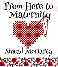 From Here to Maternity (The Baby Trail Series (USA) Book 3): A laugh out loud comedy about parenthood, dysfunctional famil...