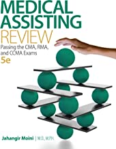 Medical Assisting Review: Passing The CMA, RMA, and CCMA Exams