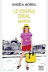 Le couple idéal (enfin) (Les Parisiennes t. 3) Format Kindle