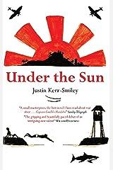 Under the Sun Kindle Edition