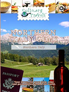 Culinary Travels - Northern Italy Gems