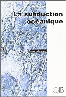 LA Subduction Oceanique