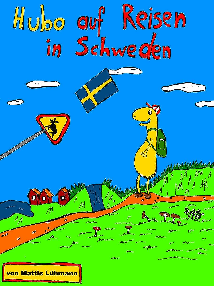 その後アライメントトレーダーHubo auf Reisen in Schweden (German Edition)