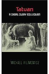Tatvan: A Short Story Collection Kindle Edition