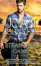A Stranger's Game (Bitter Creek Book 7)