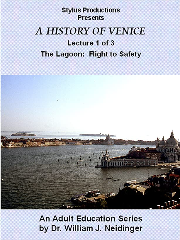 A History of Venice. Lecture 1 Of 3. The Lagoon: Flight to Safety