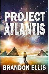 Project Atlantis: A Sci-Fi Fantasy Technothriller, Ascendant Saga Book 1 Kindle Edition