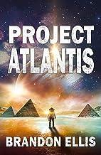 Project Atlantis: Sci-Fi Fantasy Techno Thriller (Ascendant Saga Book 1)
