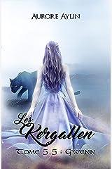 Les Kergallen, tome 5,5: Gwenn Format Kindle