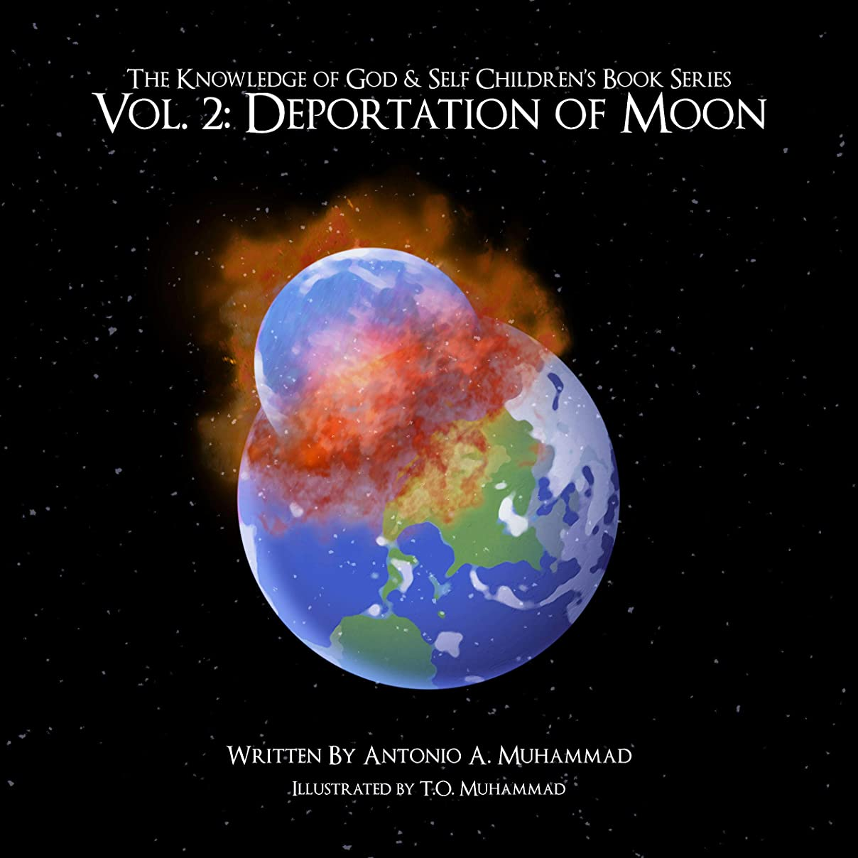The Knowledge of God & Self Children's Book Series: Volume Two: Deportation of Moon (English Edition)