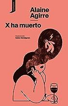 X ha muerto (El origen del mundo nº 11) (Spanish Edition)