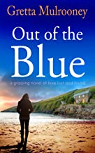 OUT OF THE BLUE a gripping novel of love lost and found