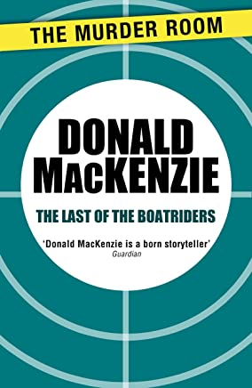 The Last of the Boatriders (Murder Room) (English Edition)
