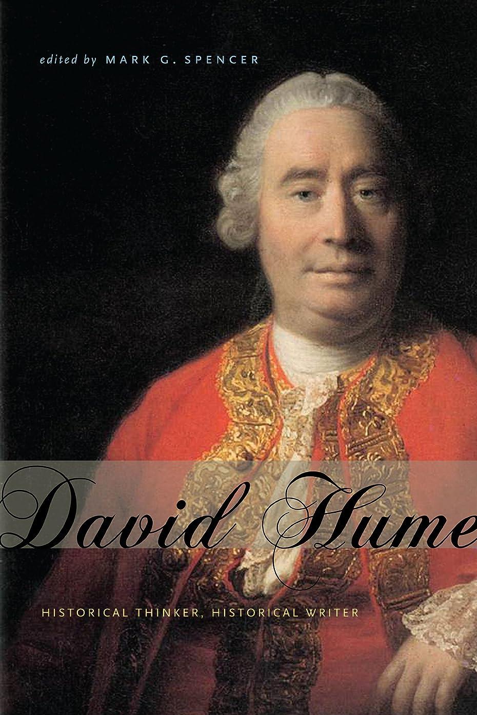 微視的私たちのもの文明化するDavid Hume: Historical Thinker, Historical Writer (English Edition)