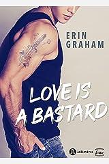 Love is a Bastard Format Kindle