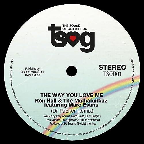 The Way You Love Me (feat. Marc Evans) [Dr Packer Remix] de ...