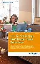 1x1 der Geldanlage: Grundlagen, Tipps, Know-how (German Edition)