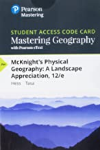 Mastering Geography with Pearson eText -- Standalone Access Card -- for McKnight's Physical Geography: A Landscape Appreciation (12th Edition)