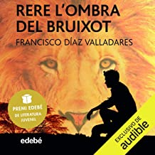 Rere L'ombra Del Bruixot (Narración en Catalán) [Behind the Shadow of the Wizard]: Premio Edebé de literatura Juvenil 2017...