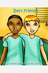 Best Friends: Inspirational Stories for Kids (Teaching Kids Friendship, Care & Loss) Kindle Edition