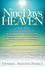 Nine Days in Heaven: A True Story