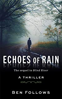 Echoes of Rain: A Thriller (Mackley and Lassiter Book 2)