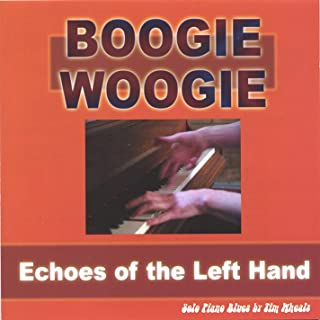 Boogie Woogie: Echoes of the Left Hand