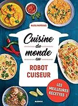 Cuisine du monde au robot cuiseur (Cuisine du quotidien)