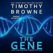 The Gene: A Medical Thriller (A Dr. Nicklaus Hart Medical Thriller)