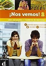 Nos vemos! Libro del alumno-Cuaderno de ejercicios. Con espansione online. Per le Scuole superiori. Con CD Audio. Con CD-ROM: 2
