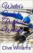 Writer's Guide to Profitable Writing