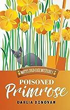 Poisoned Primrose (Motts Cold Case Mystery Book 1)