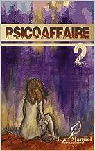 PSICOAFFAIRE 2: Después del amor y la muerte (Spanish Edition)