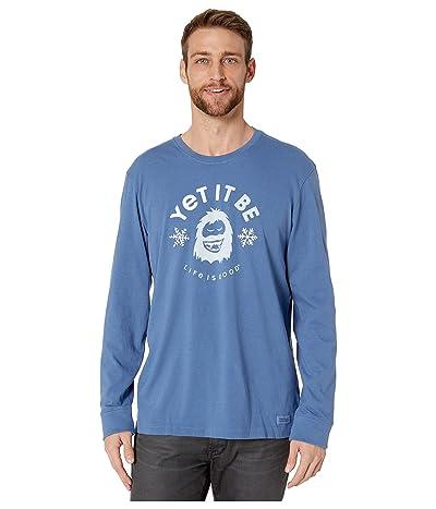 Life is Good Long Sleeve Crusher Yet It Be T-Shirt (Vintage Blue) Men