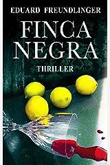 Finca Negra: Andalucía thriller Versión Kindle