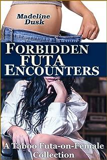 Forbidden Futa Encounters: A Taboo Futa-on-Female Collection