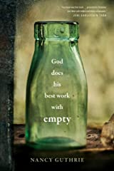 God Does His Best Work with Empty Kindle Edition