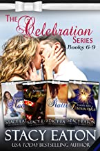 The Celebration Series, Part 2: Making Mom Mad, Spanking or Sparklers, Raffles to Rattles and Flirting with Fireworks (The...