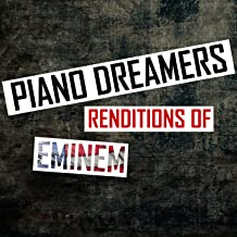 Piano Dreamers Renditions of Eminem (Instrumental)