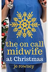 The On Call Midwife at Christmas (The Lessons of a Student Midwife) Kindle Edition