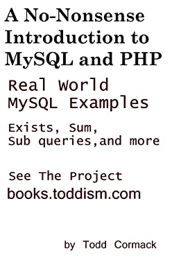 A No-Nonsense Introduction to MySQL and PHP