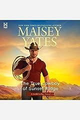 The True Cowboy of Sunset Ridge (Gold Valley) CD