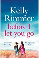 Before I Let You Go: The brand new gripping pageturner of love and loss from the bestselling author (English Edition) Format Kindle