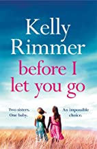 Before I Let You Go: The brand new gripping pageturner of love and loss from the bestselling author (English Edition)