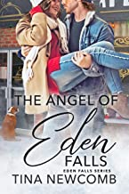 The Angel of Eden Falls: A Sweet, Marriage of Convenience Romance