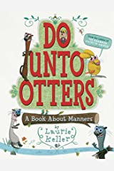 Do Unto Otters: A Book About Manners Kindle Edition