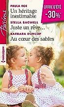 Un héritage inestimable - Juste un rêve... - Au coeur des sables (VMP) (French Edition)
