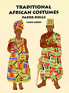 Traditional African Costumes Paper Dolls (Dover Paper Dolls)